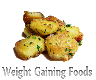Weight gaining foods