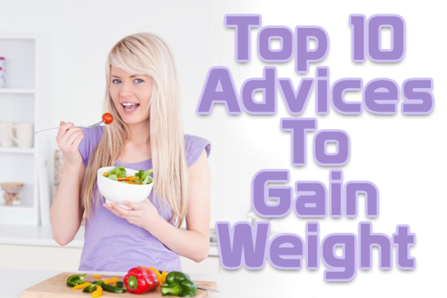 Top advices to gain weight